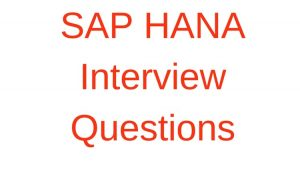 SAP HANA interview questions - Learnersreference com